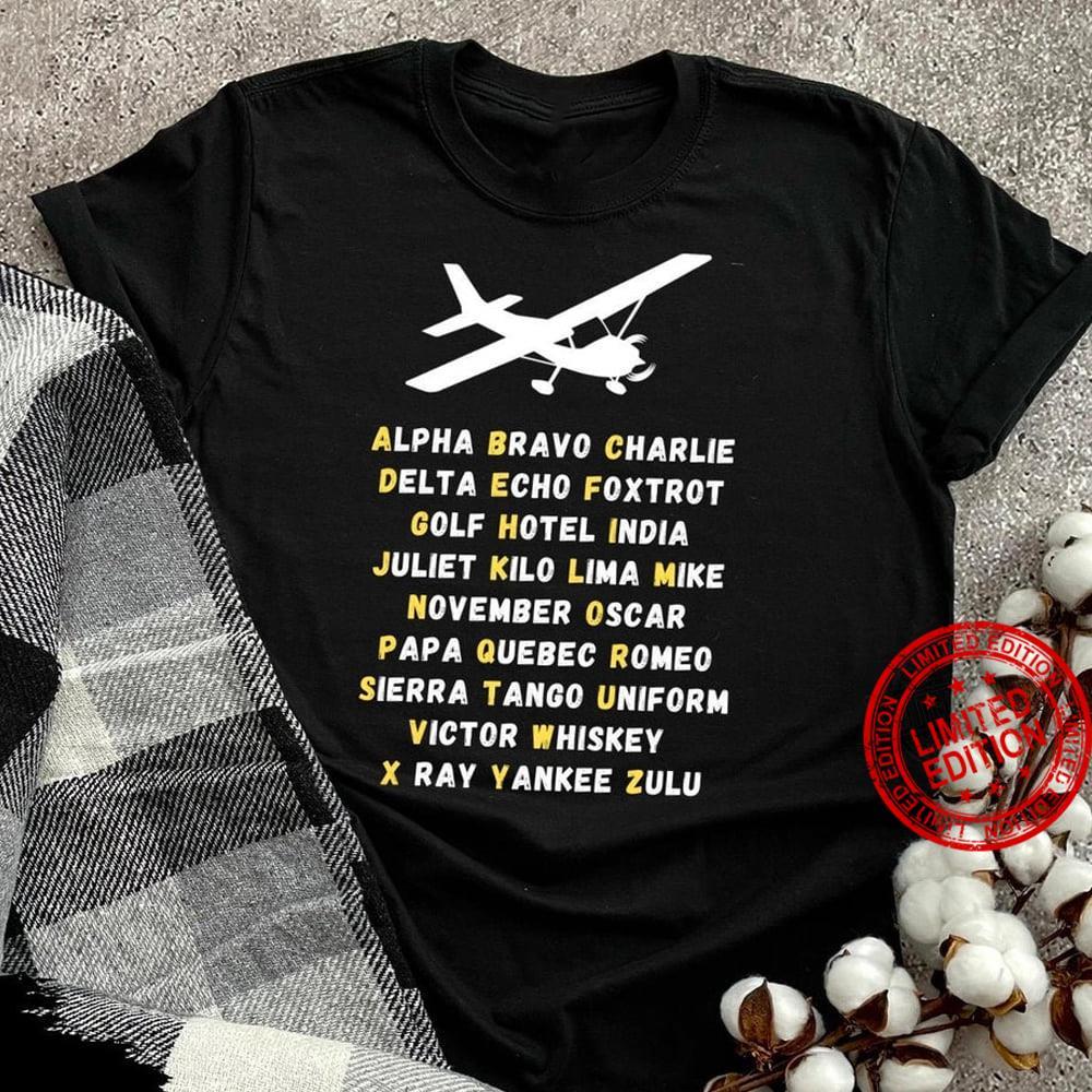 Alpha Bravo Charlie Delta Echo Foxtrot Golf Hotel India Victory Whiskey Shirt
