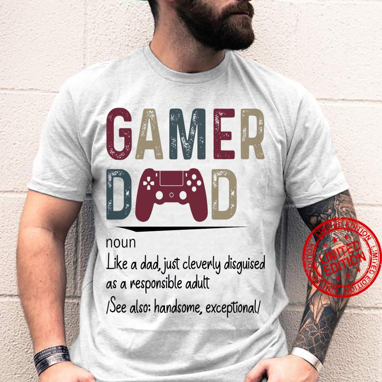 Gamer Dad Noun Like A Dad Just Cleverly Disguised As A Responsible Adult Shirt unisex