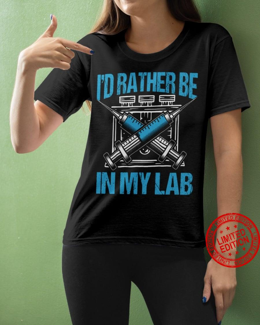 I'd Rather Be In My Lab Shirt