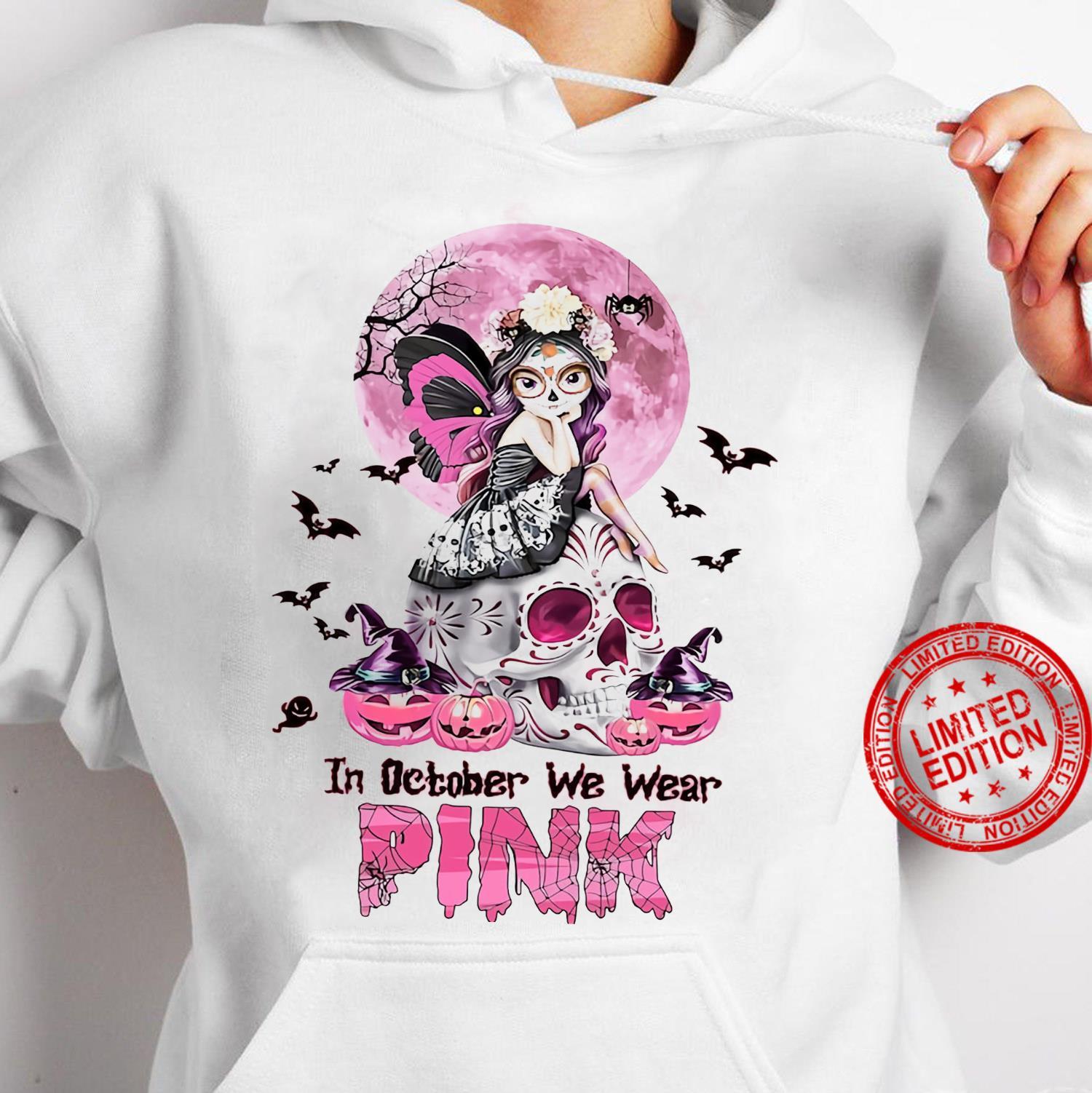 In October We Wear Pink Shirt hoodie