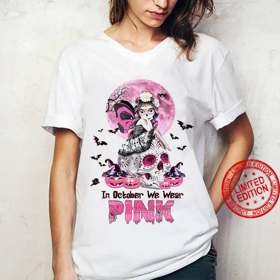 In October We Wear Pink Shirt ladies tee
