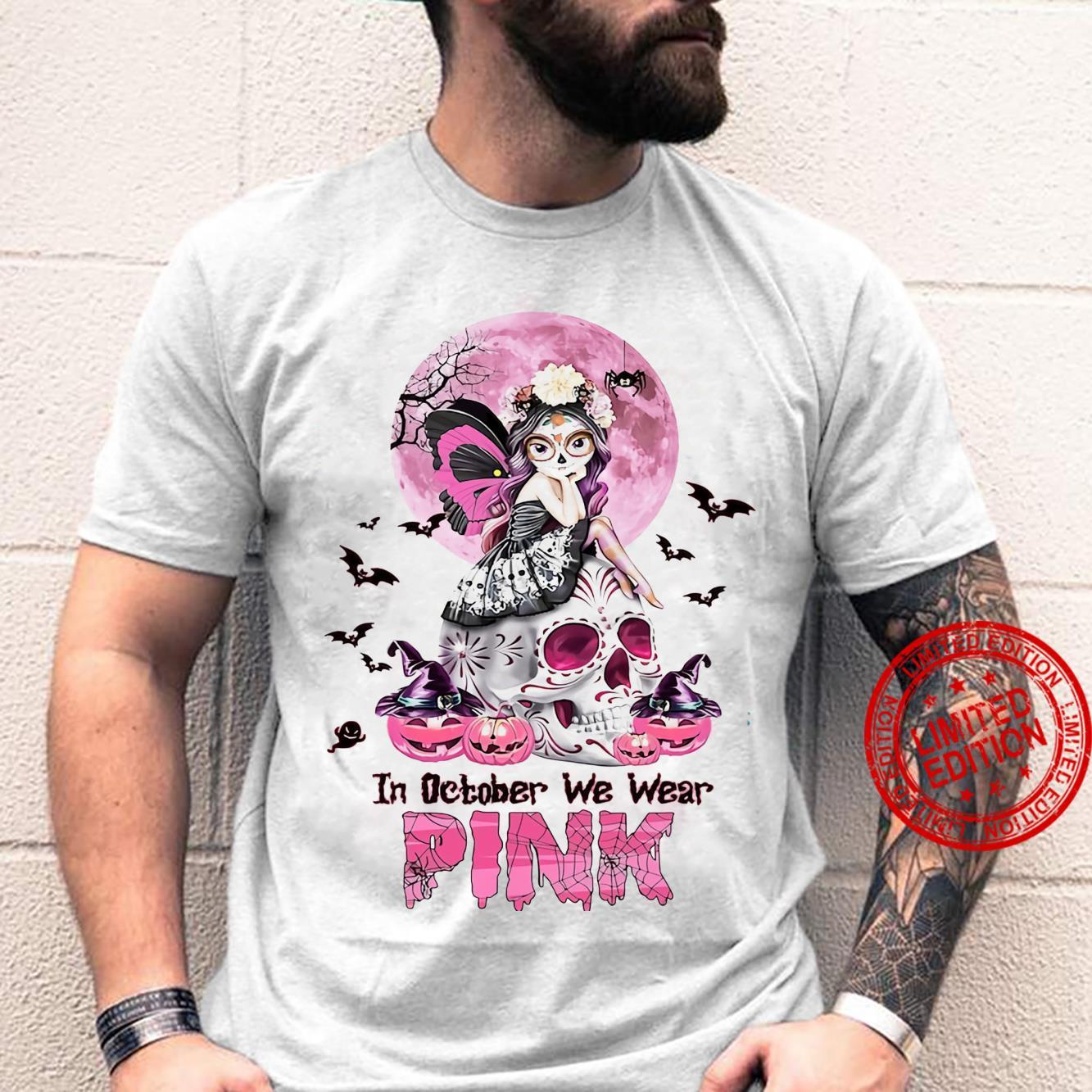 In October We Wear Pink Shirt unisex