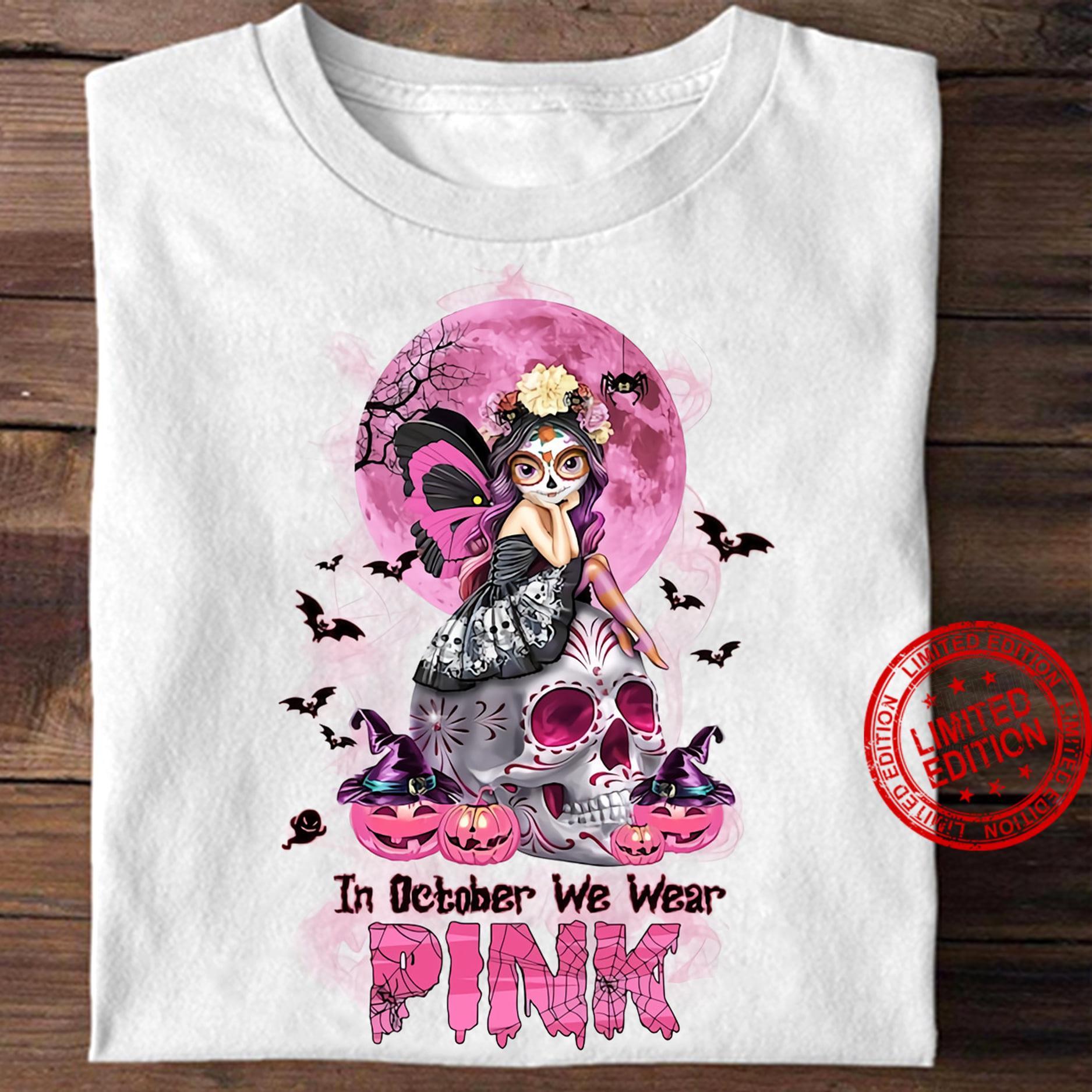 In October We Wear Pink Shirt