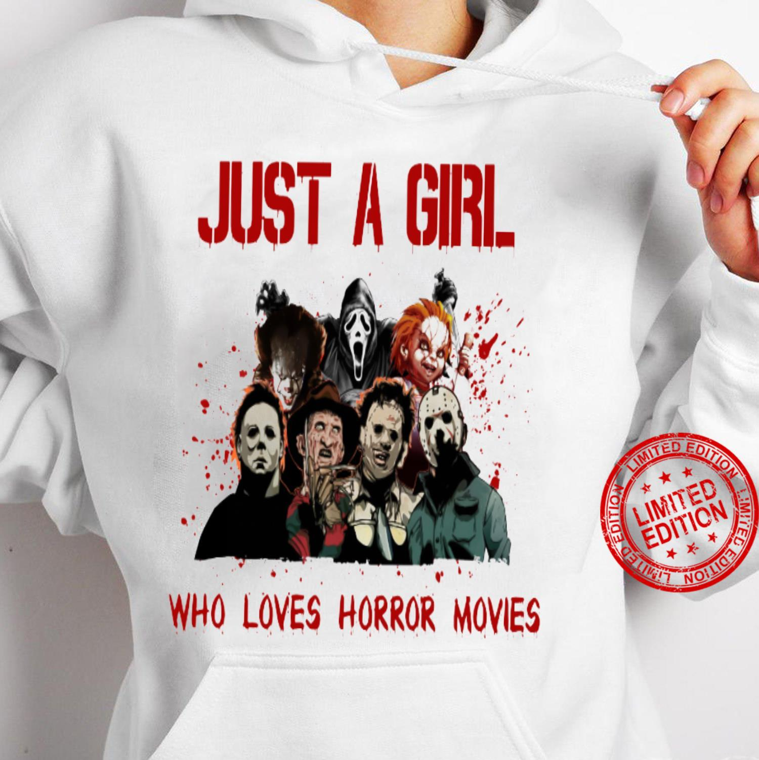 Just A Girl Who LOves Horror Movies Shirt hoodie
