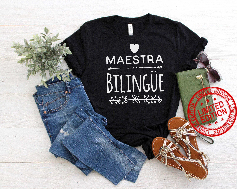 Maestra Bilingue , Spanish Teacher Shirt