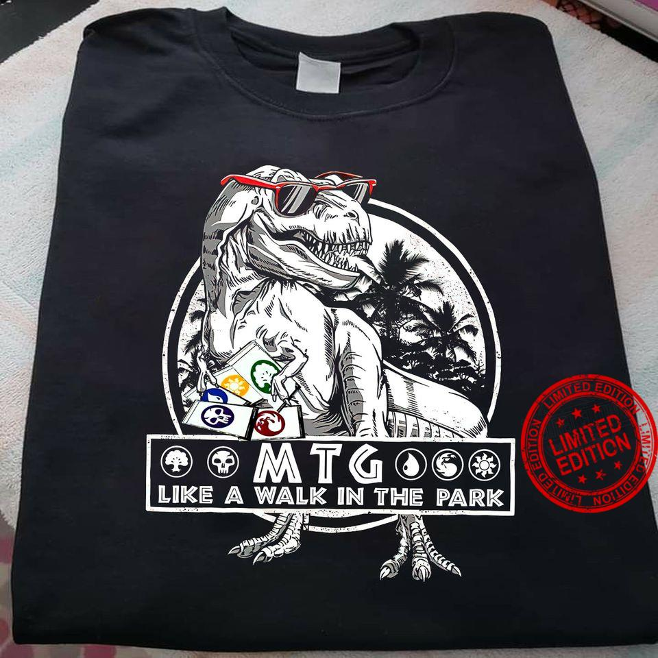 Mtg Like A Walk In The Park Shirt