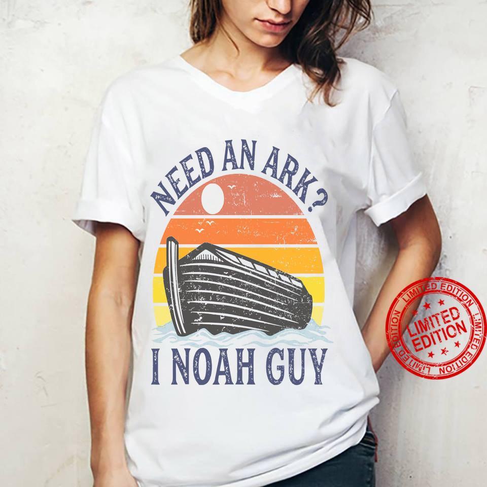 Need An Ark I Noah Guy Shirt ladies tee