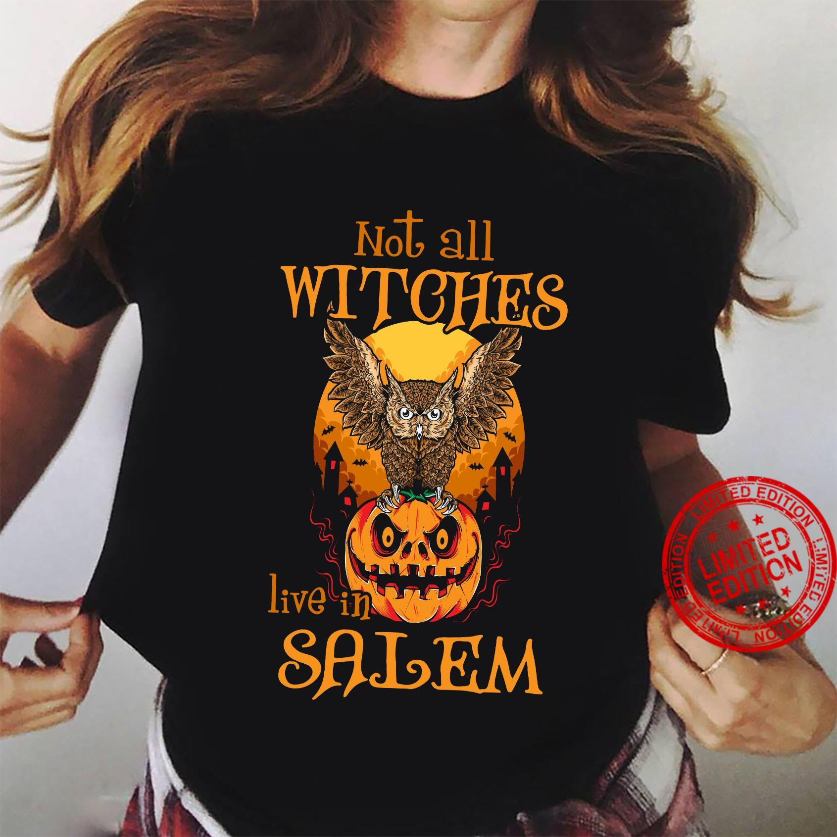 Not All Witches Live In Salem Shirt ladies tee