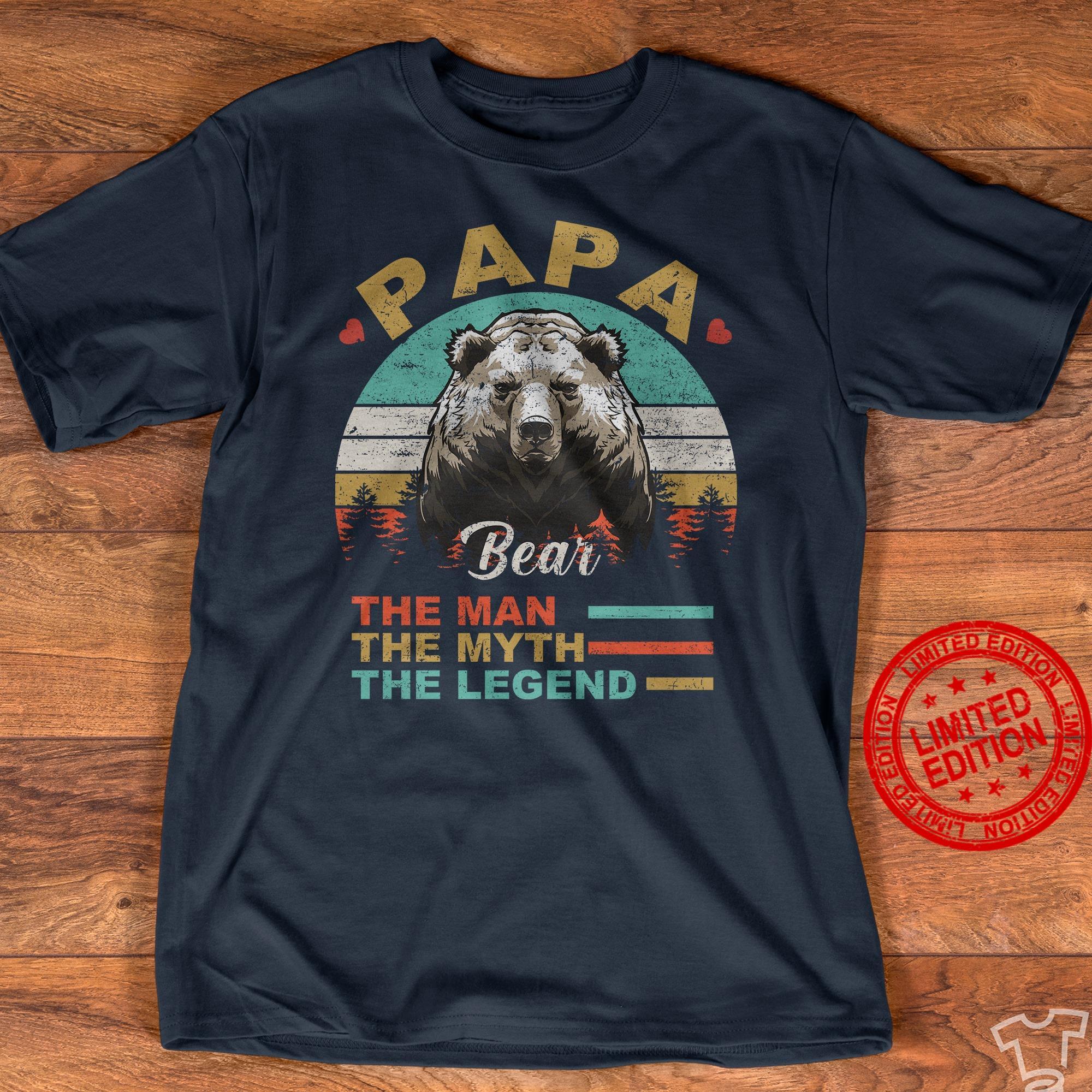 Papa Bear The Man The Myth The Legend Shirt