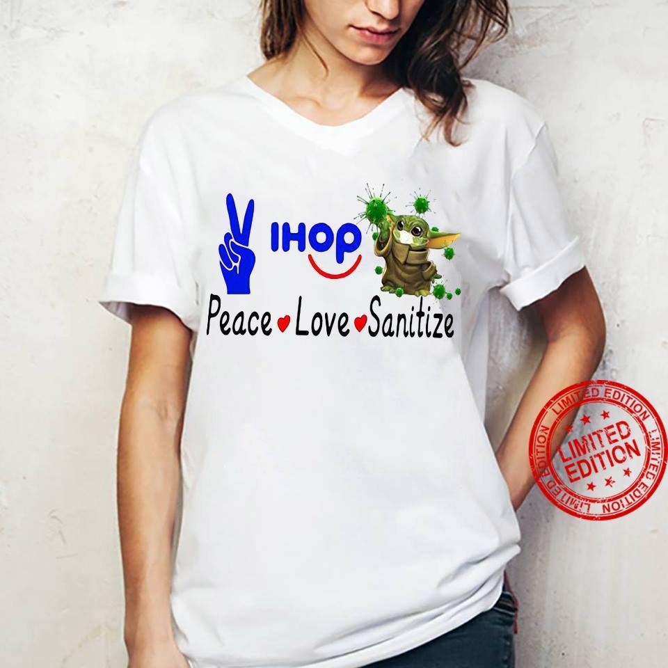 Peace Love Ihop Sanitize Baby Yoda Coronavirus Shirt ladies tee