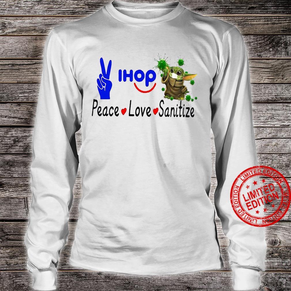 Peace Love Ihop Sanitize Baby Yoda Coronavirus Shirt long sleeved