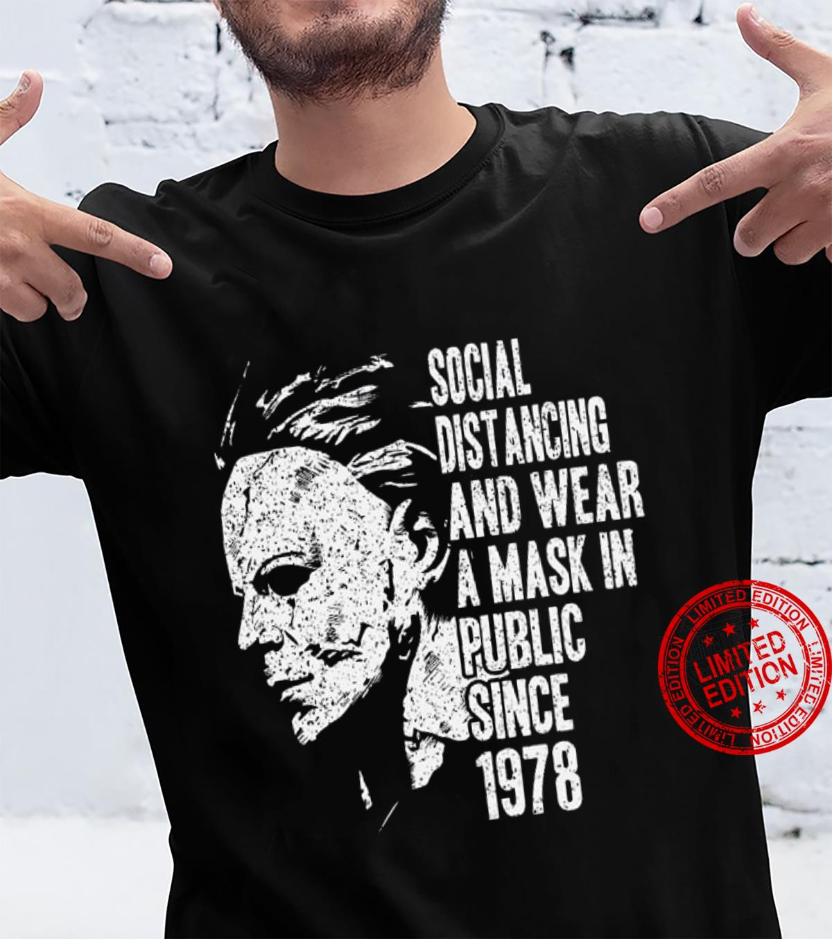 Social Distancing And Wear A Mask In Public Since 1978 Shirt unisex