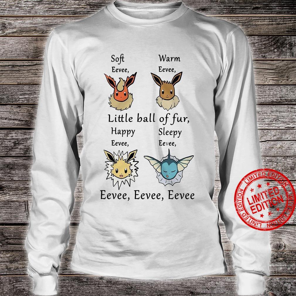 Soft Eevee Warm Eevee Little Ball Of Fur Happy Sleepy Eevee Eevee Eevee Shirt long sleeved