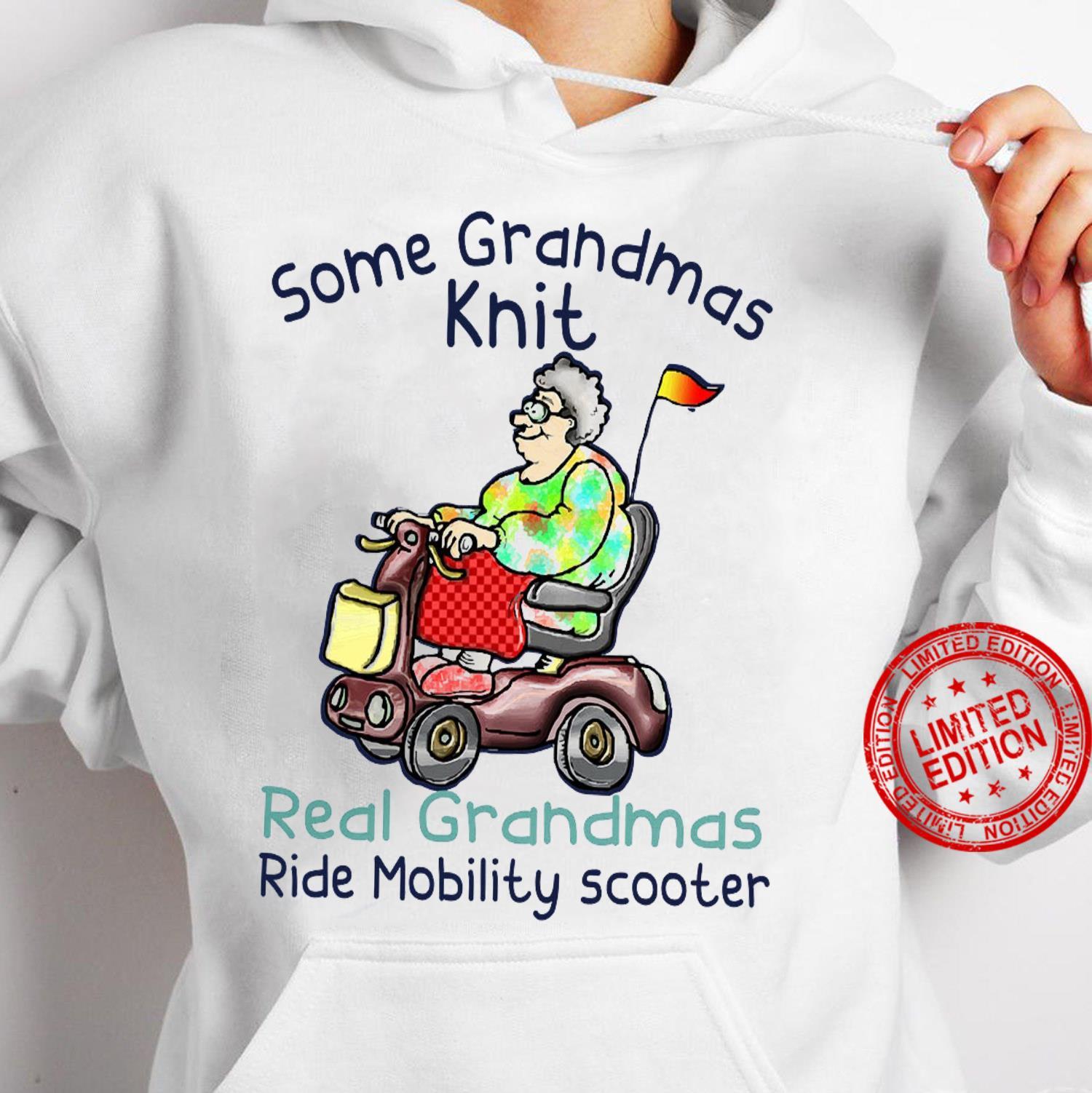 Some Grandmas Knit Real Grandmas Ride Mobility Scooter Shirt hoodie