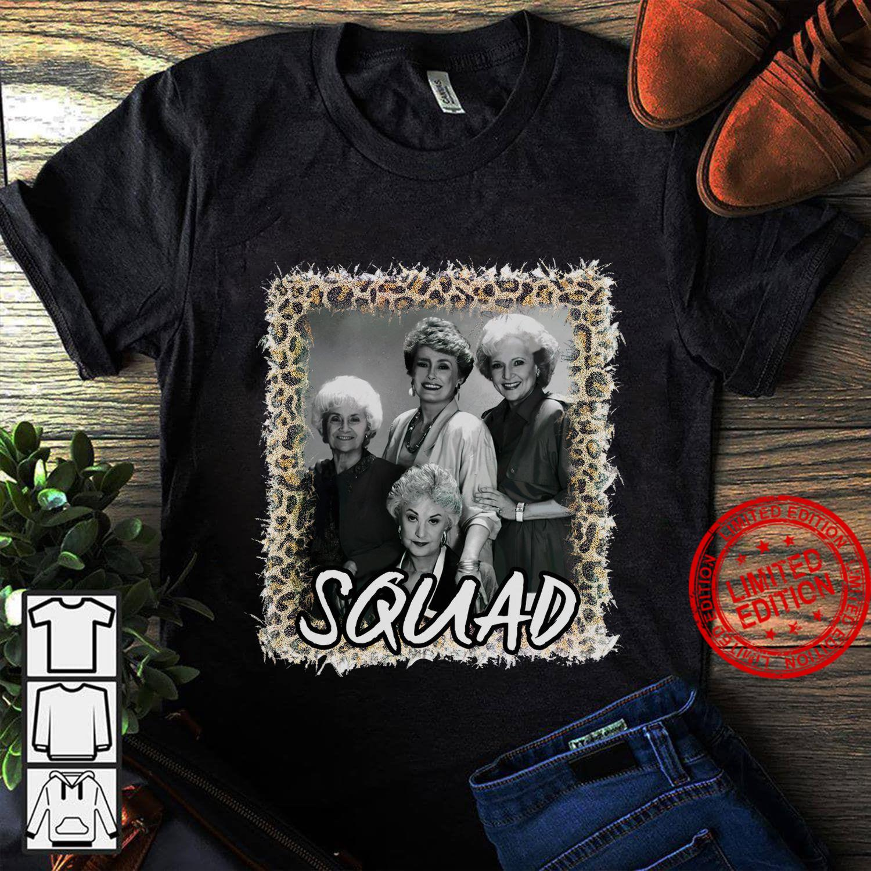 Squad The Golden Girls Shirt