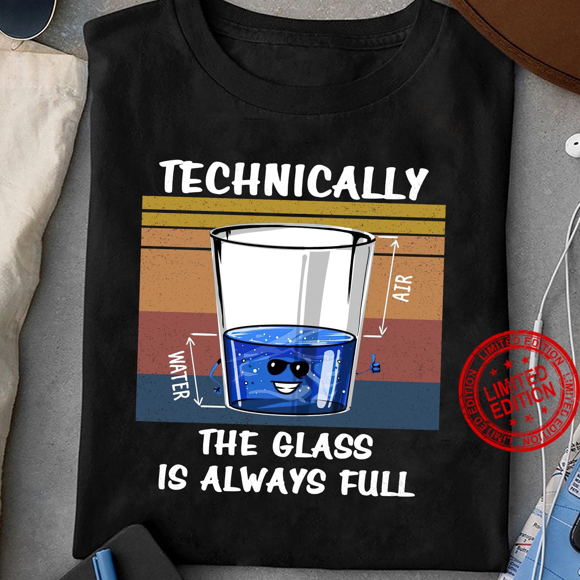 Technically The Glass Shirt