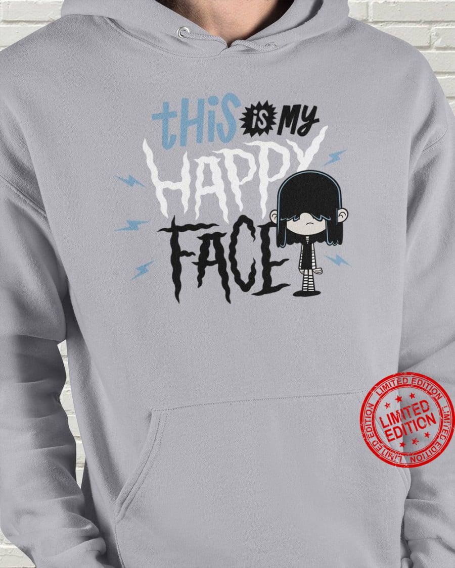 This Is My Happy Face Shirt
