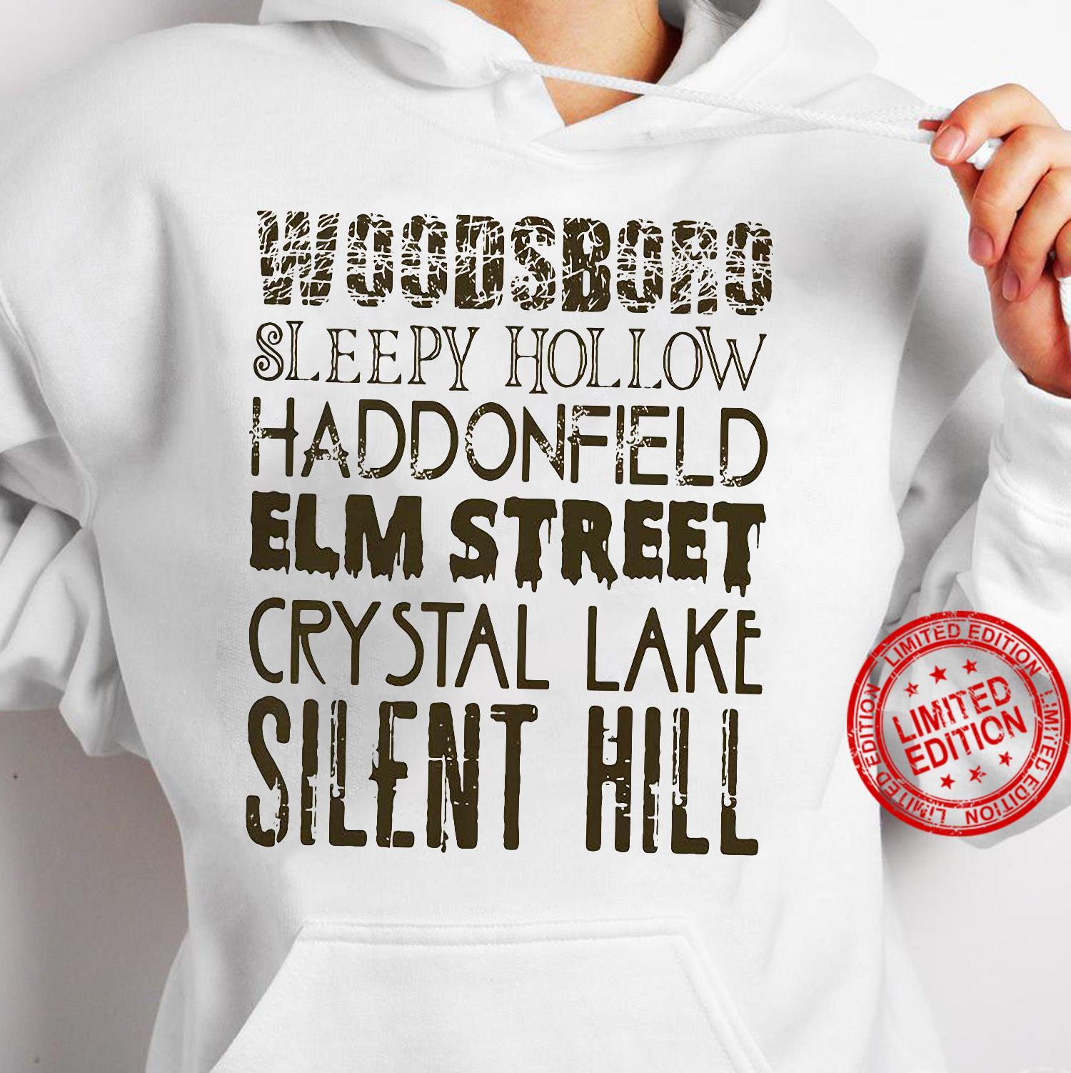 Woodsboro Sleepy Hollow Haddonfield Elm Street Crystal Lake Silent Hill Shirt hoodie