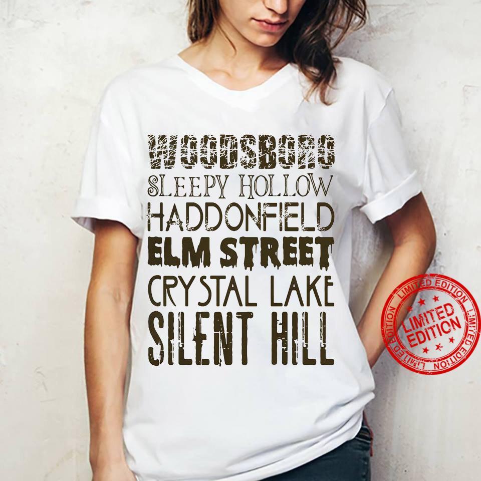Woodsboro Sleepy Hollow Haddonfield Elm Street Crystal Lake Silent Hill Shirt ladies tee