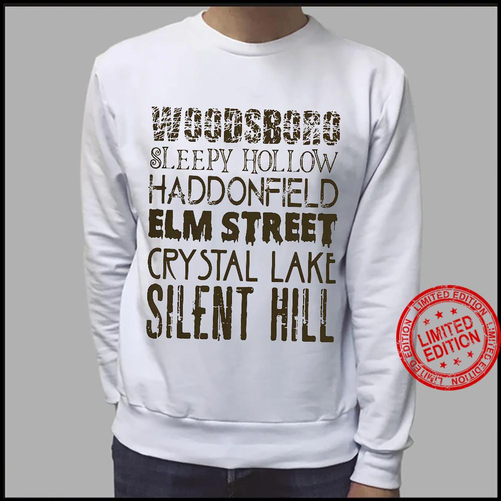Woodsboro Sleepy Hollow Haddonfield Elm Street Crystal Lake Silent Hill Shirt sweater