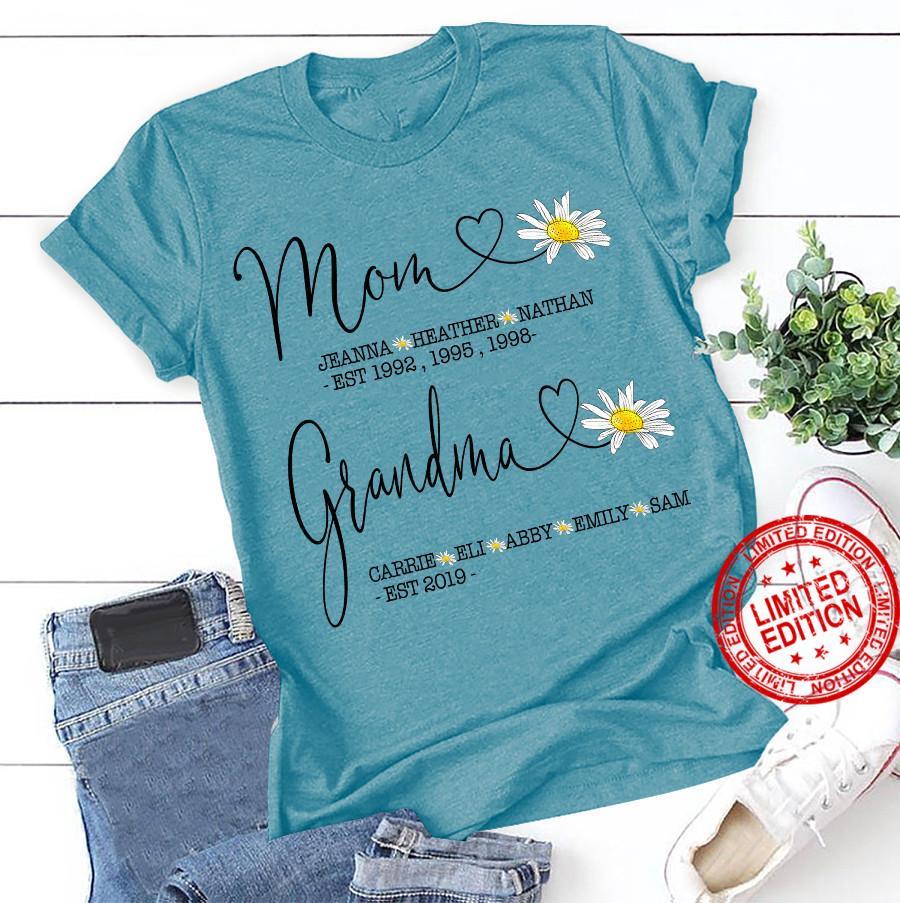 mom Jeanna Heather Nathan Est 1992 1995 1998 Grandma Carrie Eli Abby Emily Sam Est 2019 Shirt