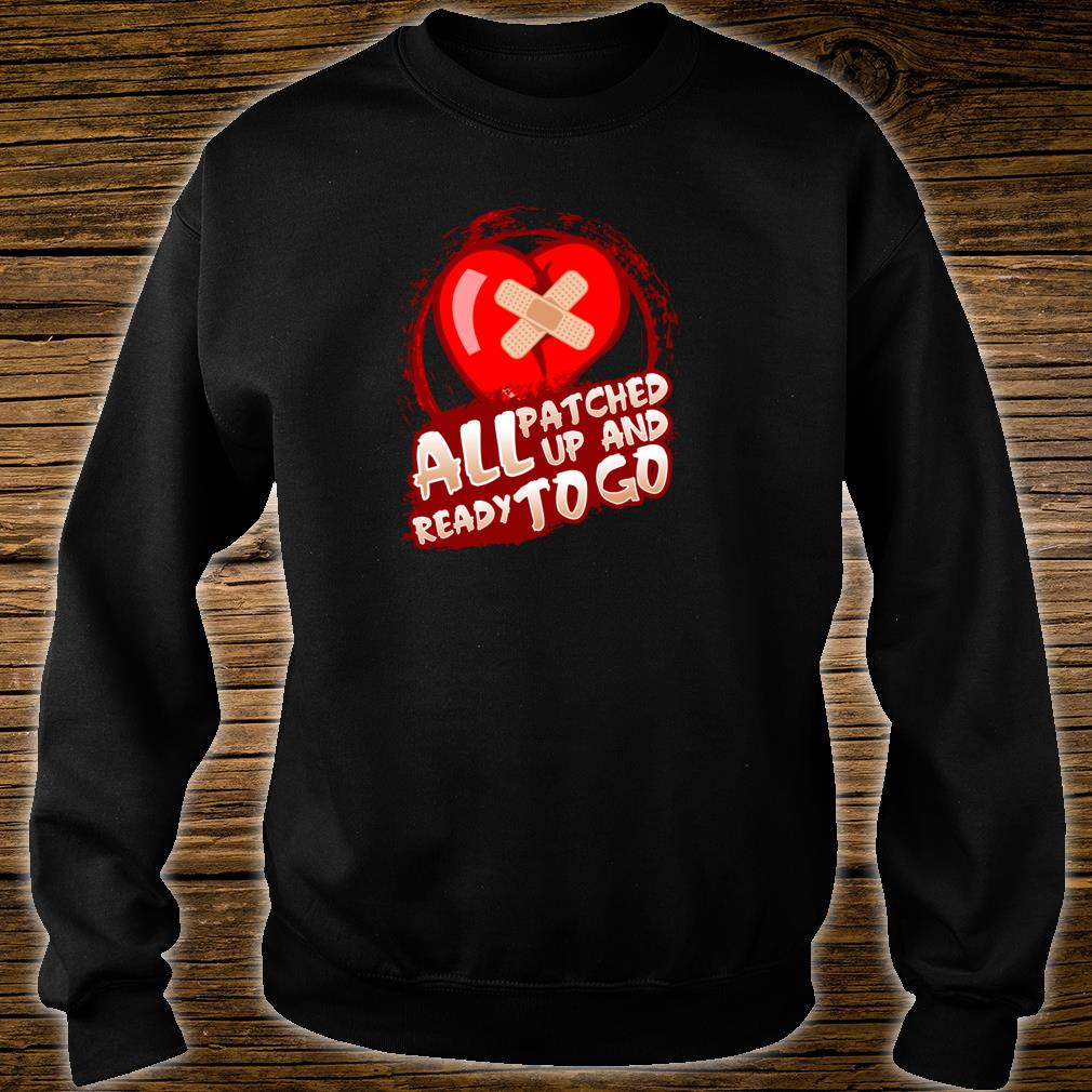 All Patched Up And Ready To Go Shirt sweater
