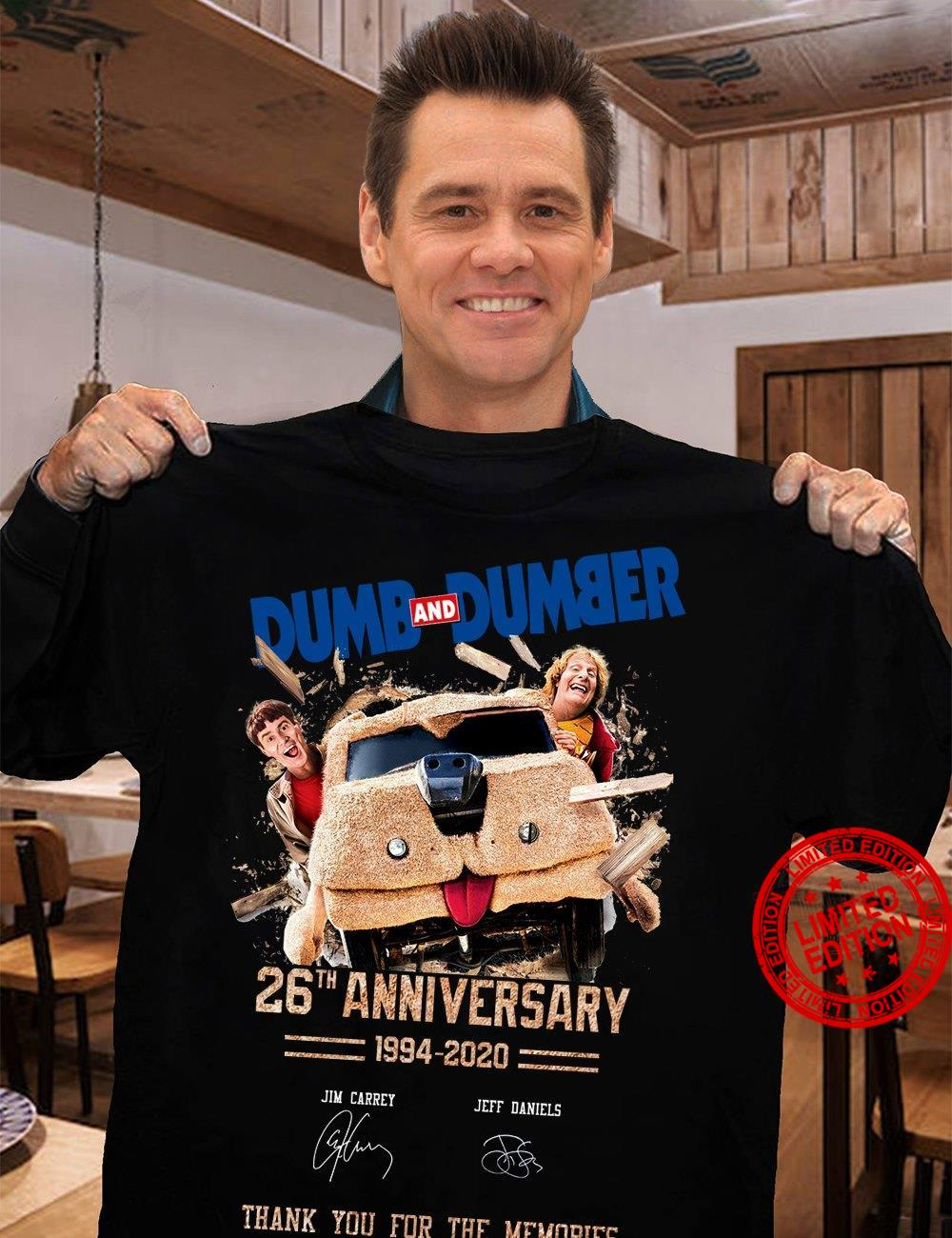 Dumb And Dumber 26th Anniversary 1994-2020 Thank You For The Memories Shirt