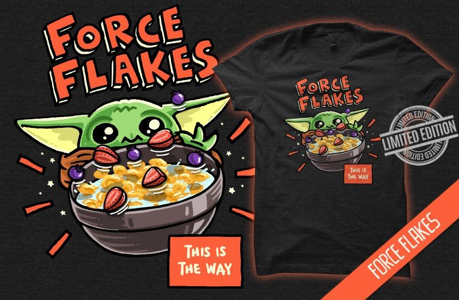Force Flakes This Is The Way Shirt