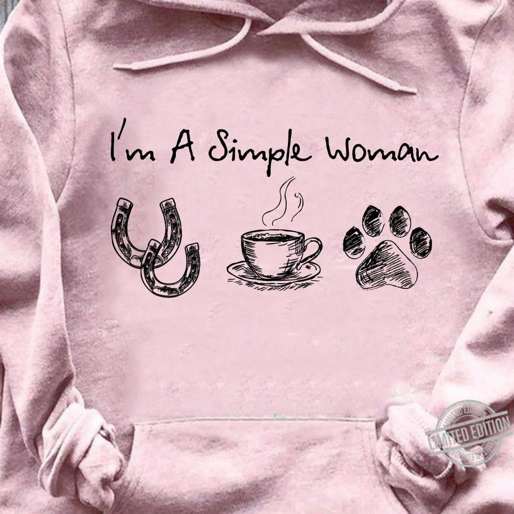 I'm A Simple Woman I Like Horses Coffee And Paw Dogs Shirt