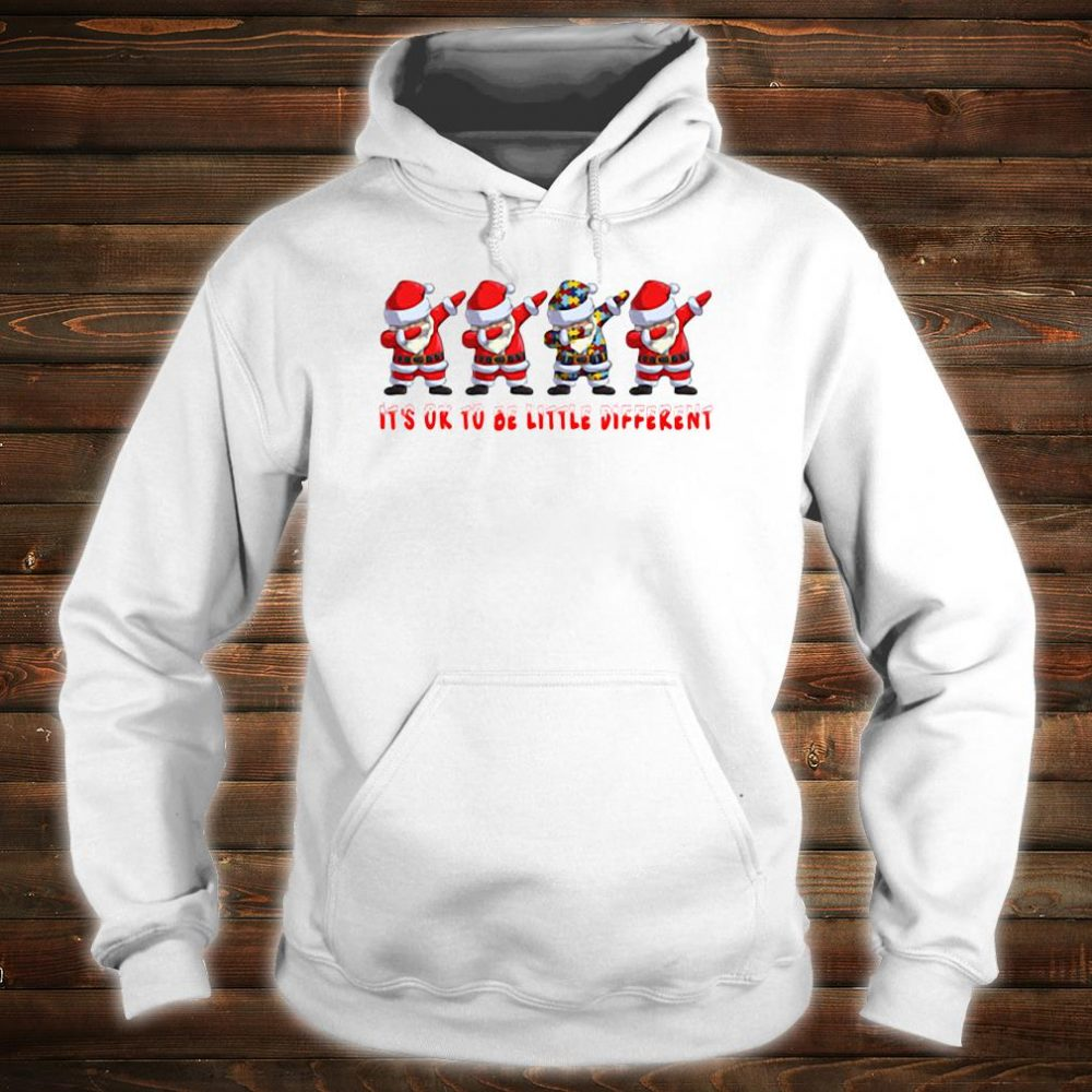 Santa Claus dabbing Autism It's ok to be little different shirt hoodie