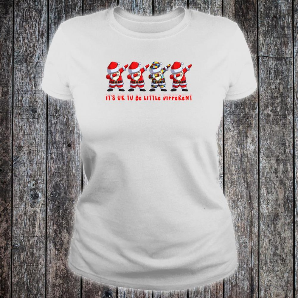 Santa Claus dabbing Autism It's ok to be little different shirt ladies tee