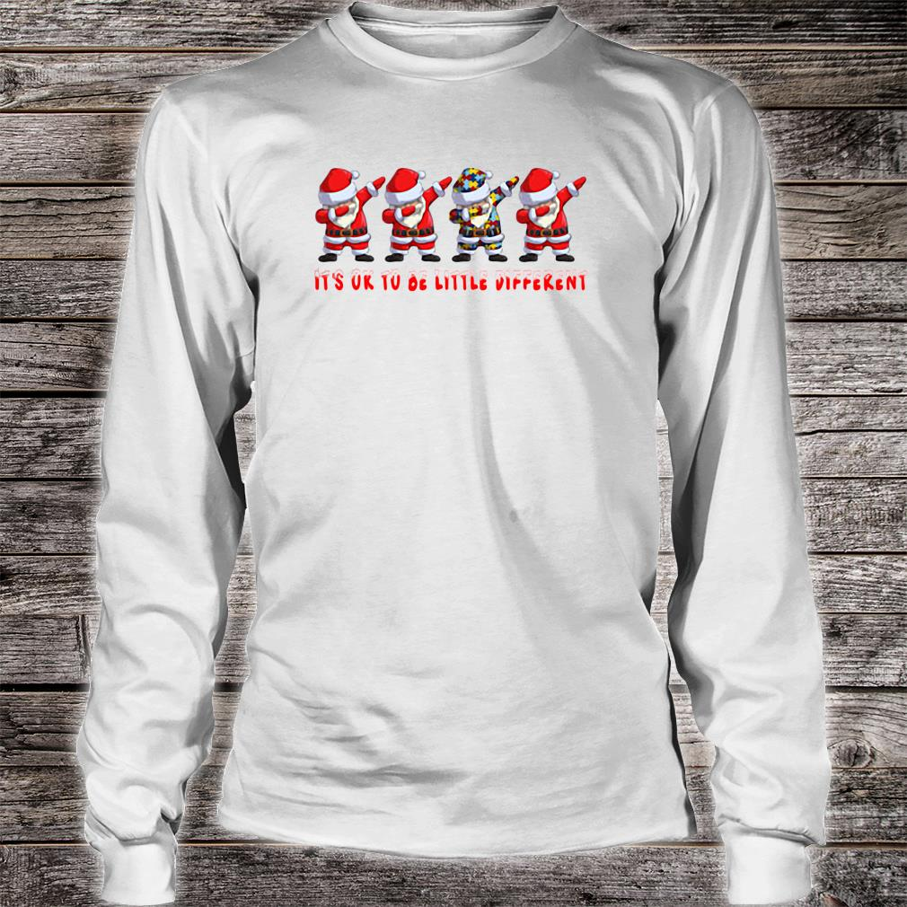 Santa Claus dabbing Autism It's ok to be little different shirt Long sleeved