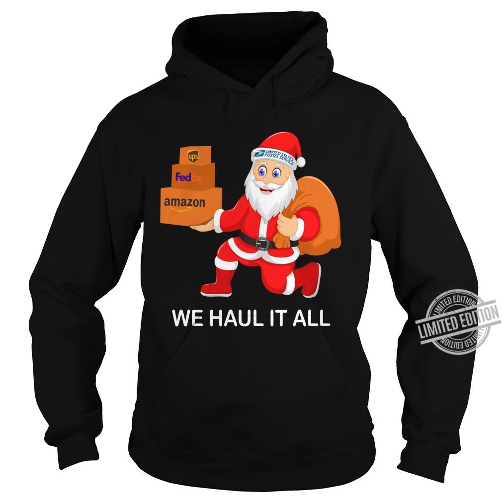 Santa Ups FedEx Amazon We Haul It All Shirt