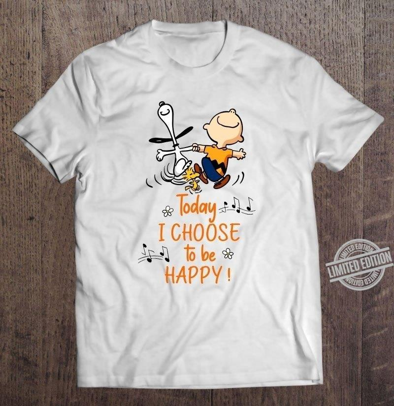 Snoopy Charlie Brown Today I Choose To Be Happy Shirt