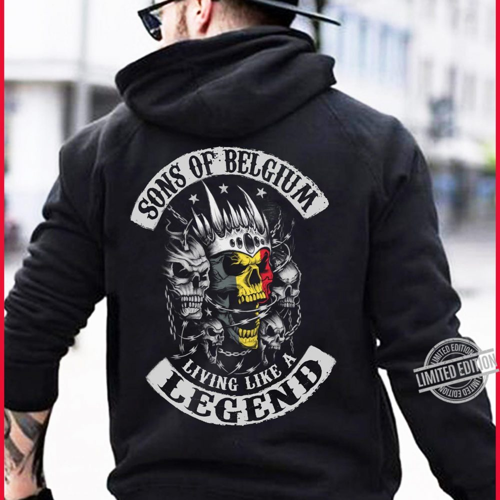 Sons Of Belgium Living Like A Legend Shirt