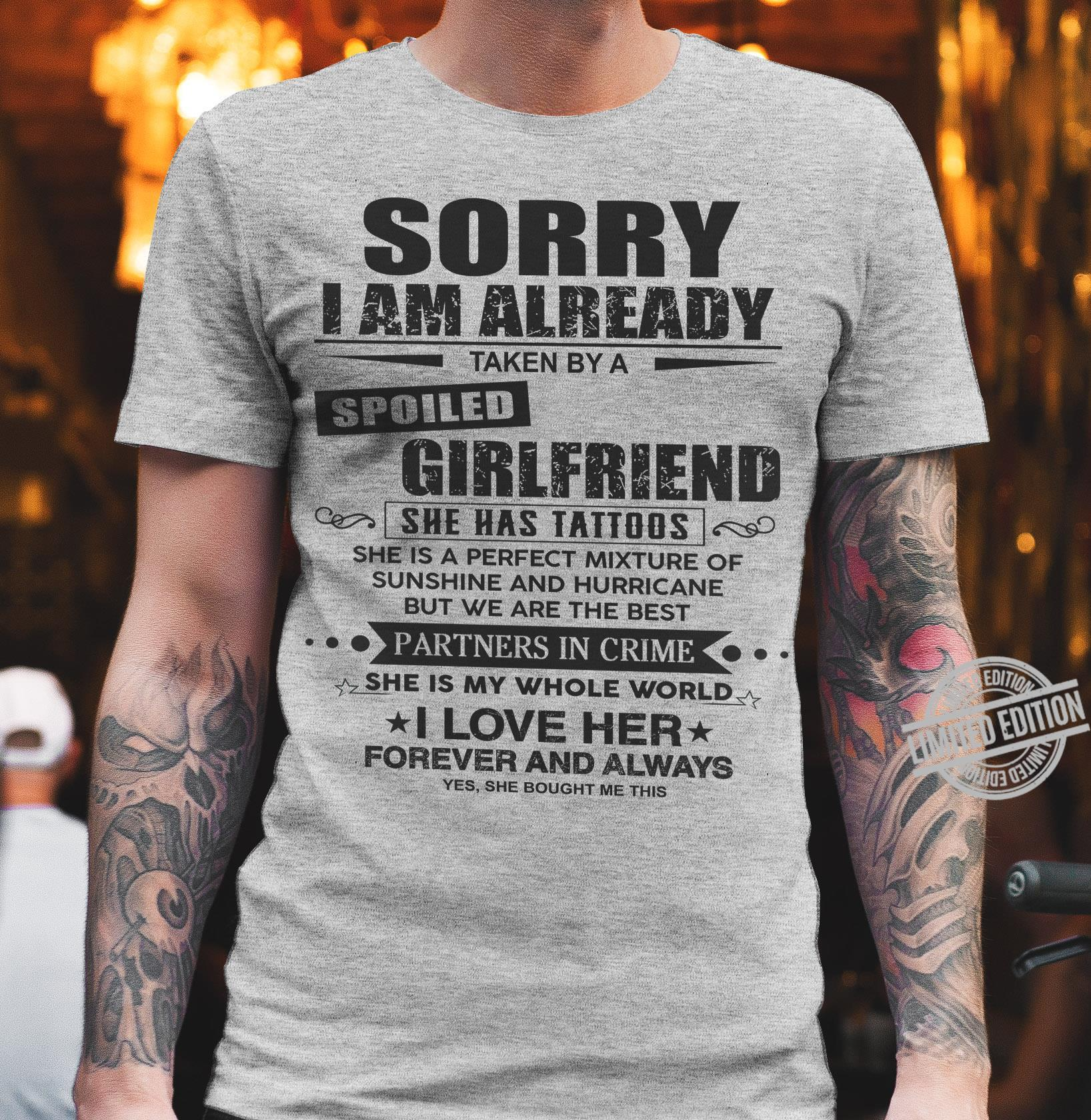Sorry I Am Already Girlfriend Partners In Crime I Love Her Forever And Always Shirt