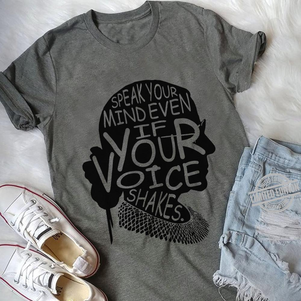 Speak Your Mind Even If You Voice Shakes Shirt