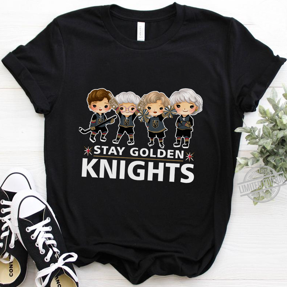 Stay Golden Knights Shirt