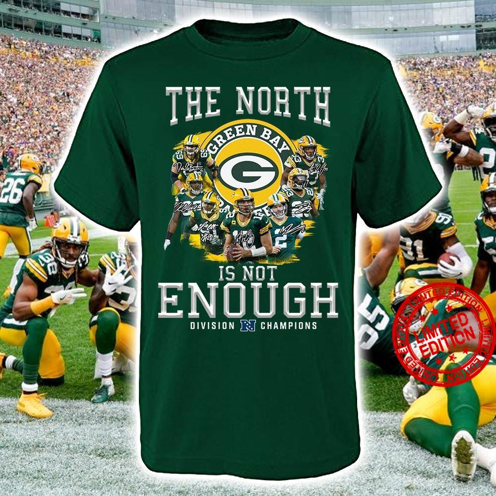 The North Green Bay Is Not Enough Division Champions Shirt