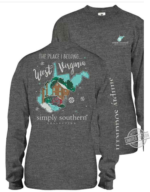The Place I Belong West Virginia Simply Southern Shirt