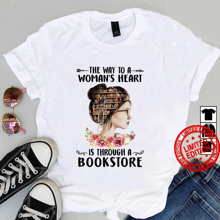 The Way To A Woman's Heart Is Through A Bookstore Shirt