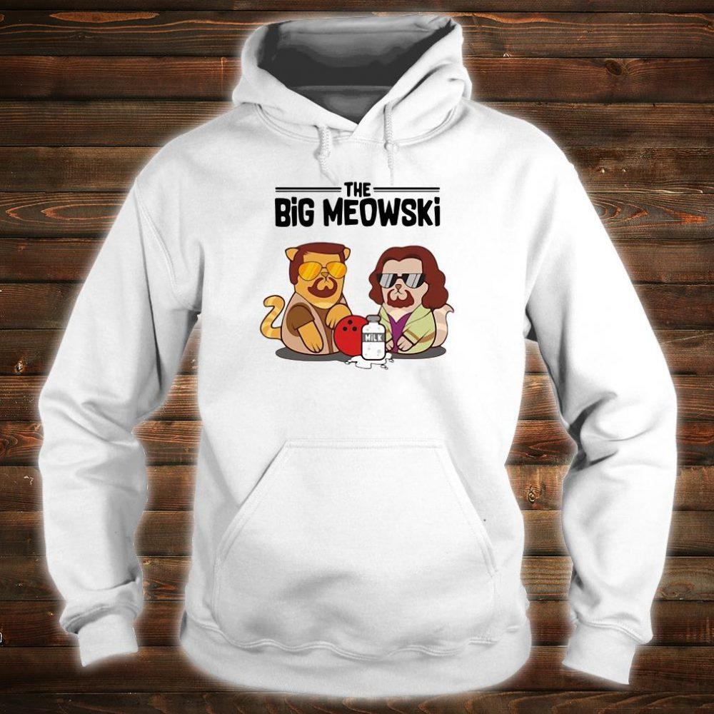 The big meowski shirt hoodie