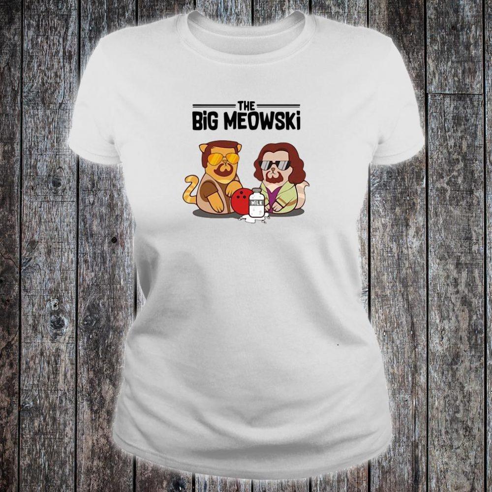 The big meowski shirt ladies tee