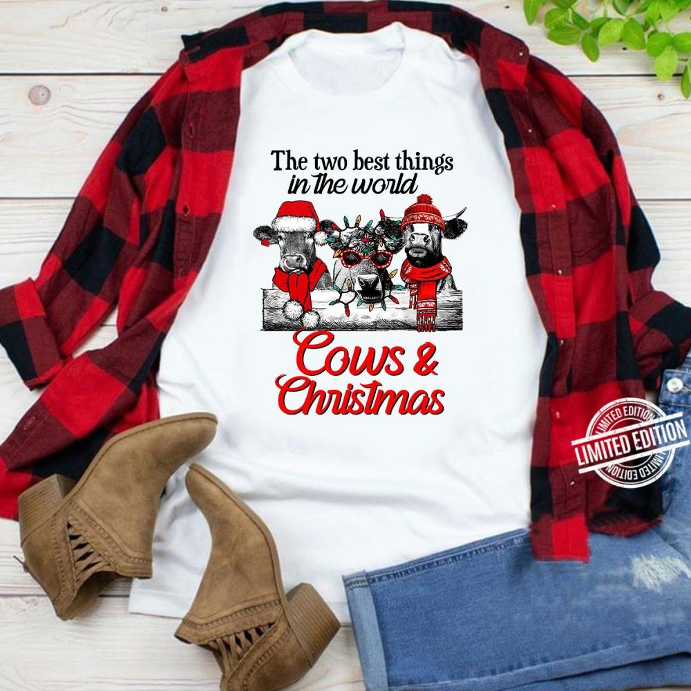 The two best things in the world cows and christmas Shirt
