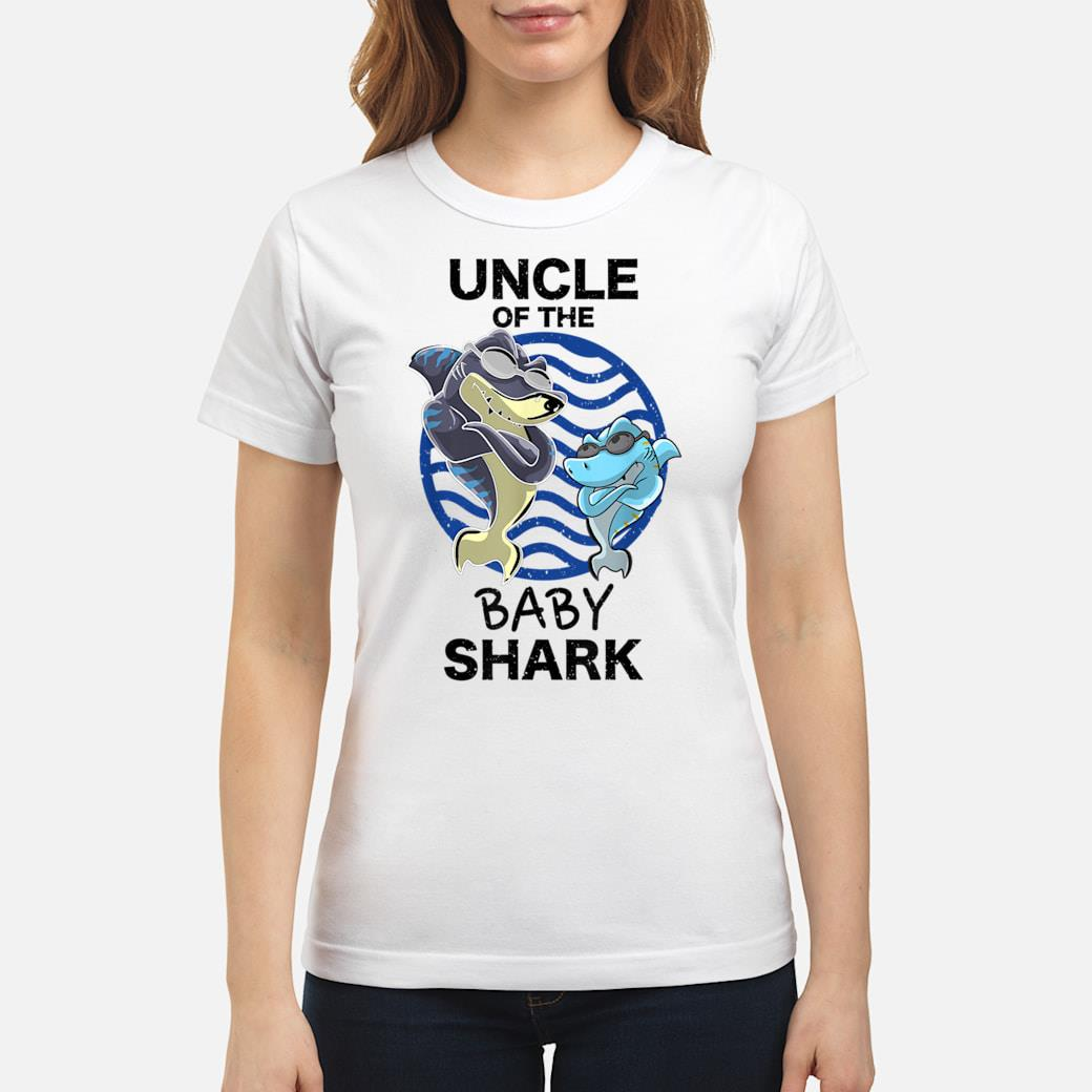 Uncle Of The Baby Shark Shirt ladies tee