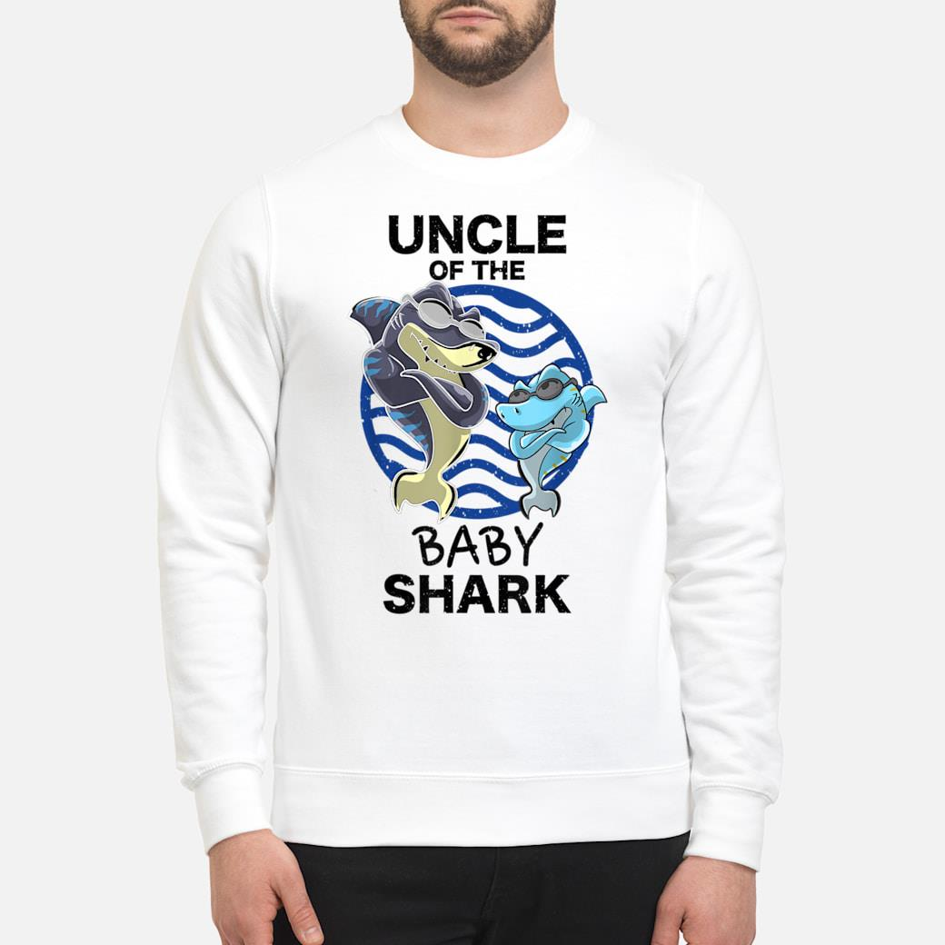 Uncle Of The Baby Shark Shirt sweater