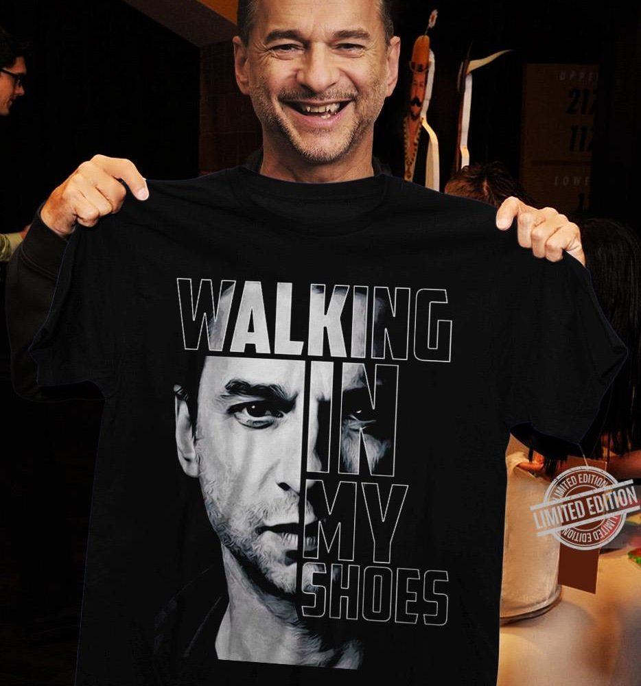 Walking In My Shoes Shirt