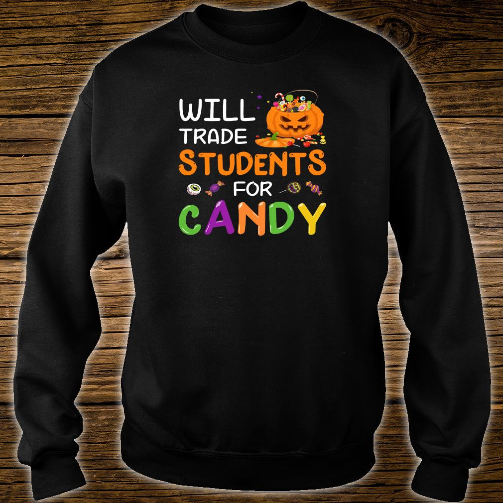 Will trade students for candy shirt sweater